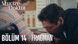 Mucize Doktor 14. Bölüm Fragmanı