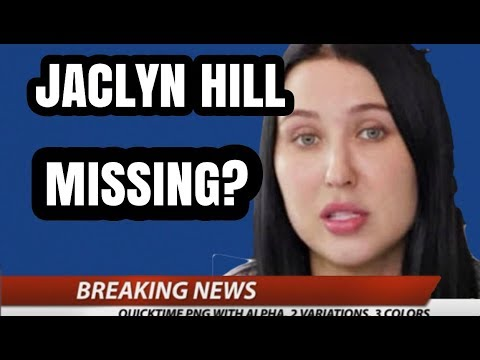 JACLYN HILL IS MISSING? thumbnail