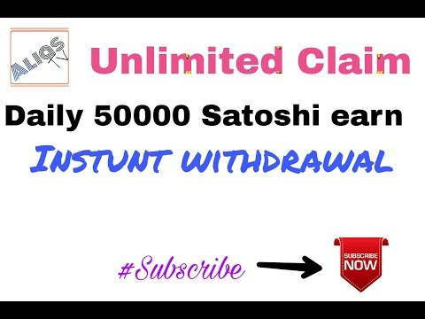 Earn 50000 satoshi daily instant withdraw without investment claim non stop