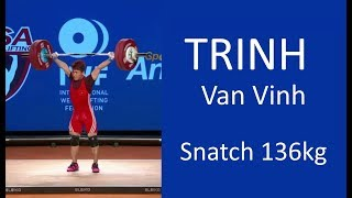 TRINH Van Vinh (62kg)  - SNATCH ALL ATTEMPTS / 2017 WEIGHTLIFTING WORLD CHAMPIONSHIPS