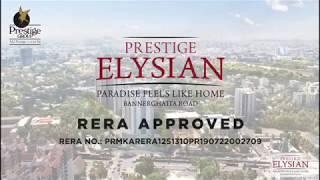 Prestige Elysian Walkthrough   2 and 3 BHK Apartment   Prestige Group