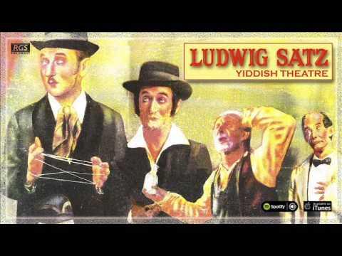 Ludwig Satz. Yiddish Theatre. Full Album