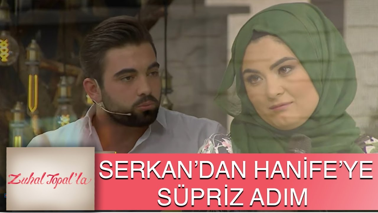 Zuhal Topal'la 73. Bölüm (HD)   Serkan'dan Hanife'ye Sürpriz Adım!