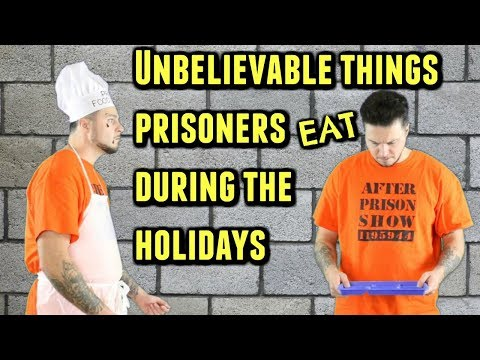 Holiday Meals In Prison