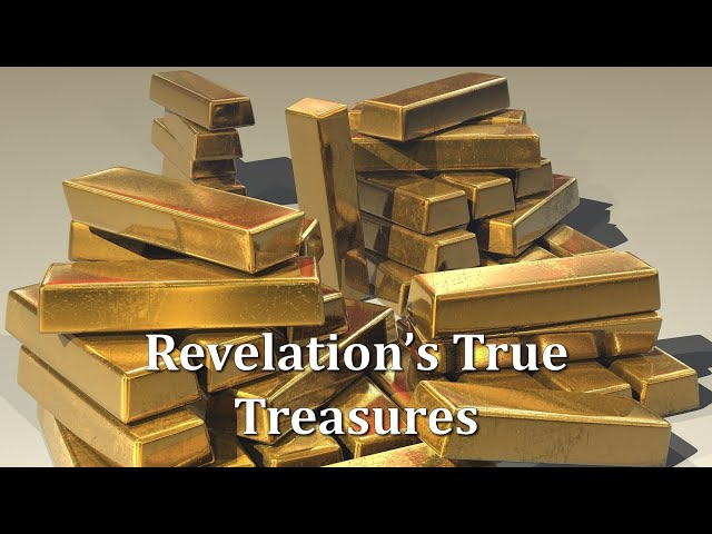 Revelation's True Treasures