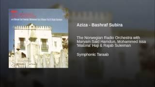 Aziza - Bashraf Subira
