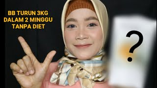 BB TURUN 3KG dlm 2 MINGGU TANPA DIET || Review Beautylab.inc Detox Tea:Ngunyah Terus, BB Malah Turun