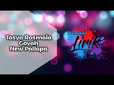 LIRIK LAGU Goyah - Tasya Rosmala