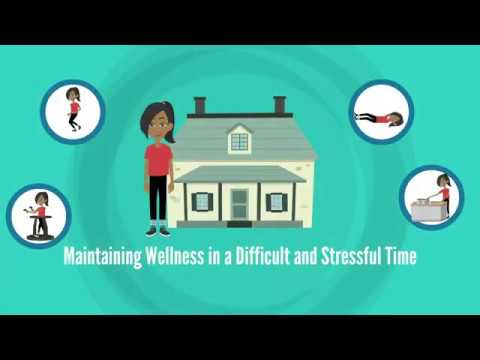 Staying Healthy During COVID-19: Maintaining Health During a Difficult and Stressful Time