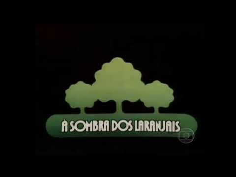 A Sombra dos Laranjais  Tema de Abertura 1977