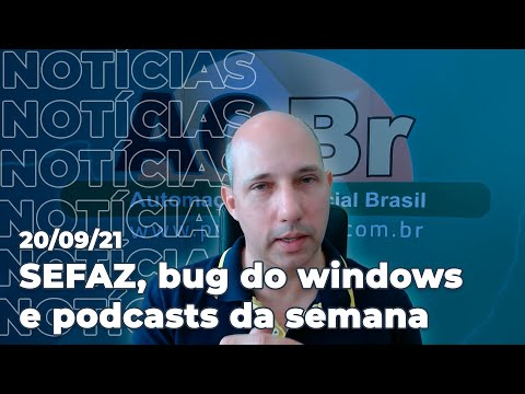 Bug do Windows, novo DAF de SC, eventos e podcasts da semana e mais