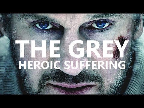 The Grey — A Philosophy of Heroic Suffering