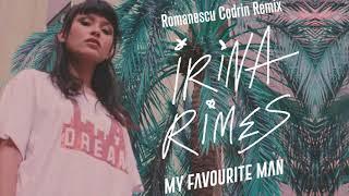 Irina Rimes - My Favourite Man | Romanescu Codrin Remix
