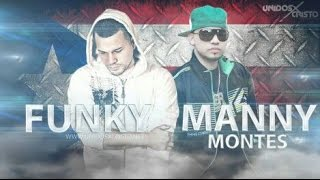 Mix Funky & Manny Montes