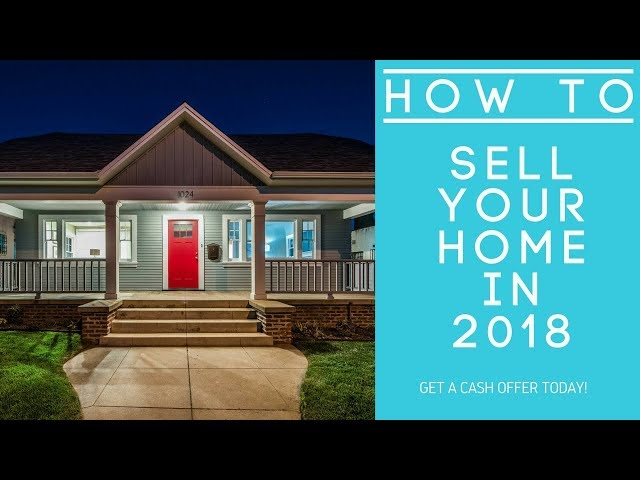 How to Sell your home in 2018 | For Sale by Owner: You be the realtor!