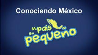 Inegi | Conociendo México Mi País En Pequeño