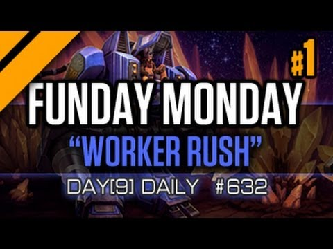Day[9] Daily #632 - Worker rush Funday Monday P1
