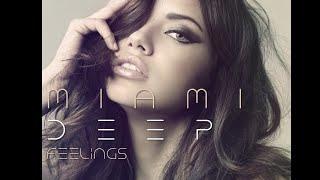 MIAMI Deep Feelings (video set edit)