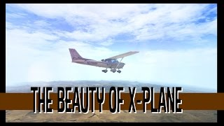 X-Plane 11 - The beauty of XPlane