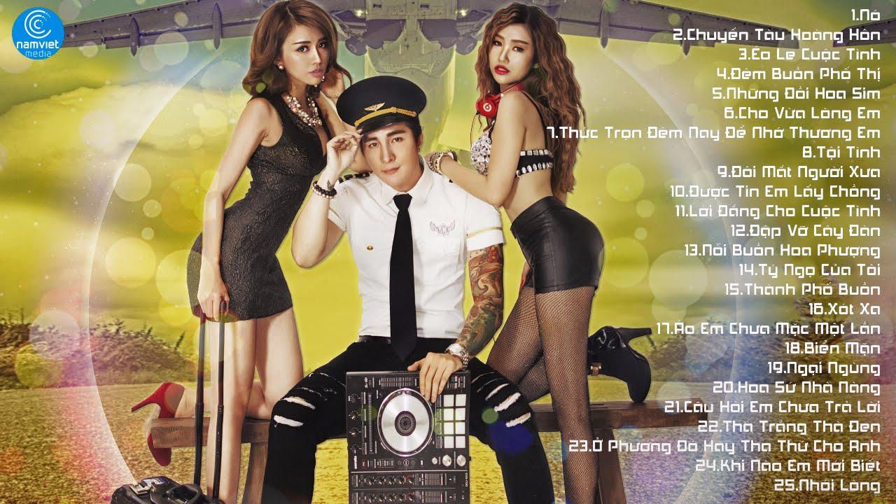 Liên Khúc Nhạc Trữ Tình Remix – Nhạc Sến Remix – Lâm Chấn Khang Remix 2017