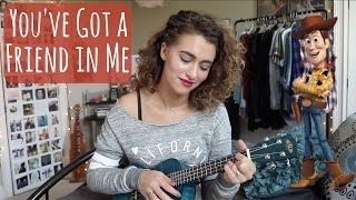 You've Got a Friend In Me (ukulele cover)