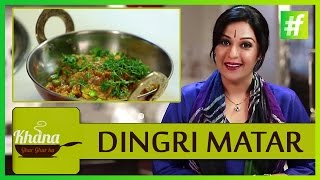 How to Make Dingri Matar | Meneka Arora |#fame food