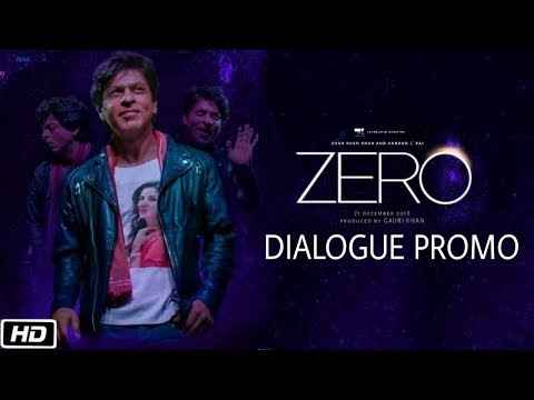 Zero Movie First Dialogue Out | Shahrukh Khan, Katrina Kaif, Anushka Sharma