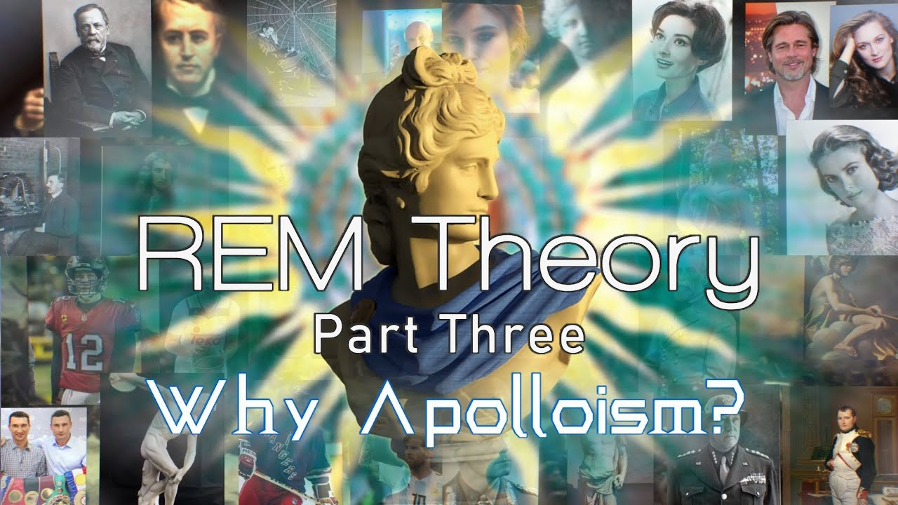 Mark Brahmin - REM Theory Part # 3: Why Apolloism?