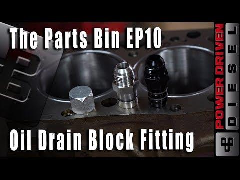Oil Drain Block Fitting | The Parts Bin EP10 | Power Driven Diesel