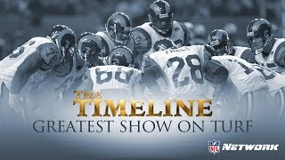 The Timeline: Greatest Show on Turf Trailer | NFL Films