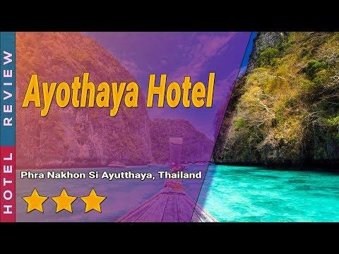 Ayothaya Hotel hotel review | Hotels in Phra Nakhon Si Ayutthaya | Thailand Hotels
