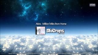 Akira - Million Miles From Home (SkiDropz Remix) TechnoBase.fm