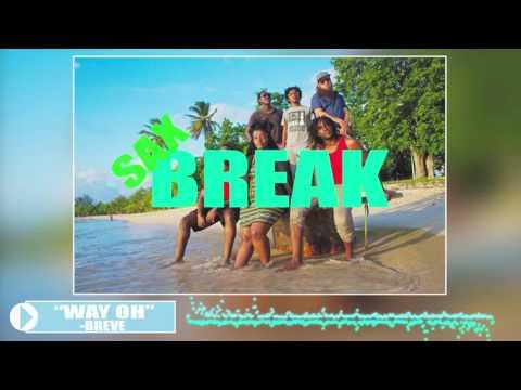 BREVE- WAY OH (lyric video)