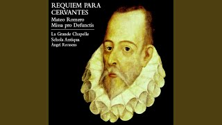 Mateo Romero: Misa pro defunctis - Tractus, Absolve Domine