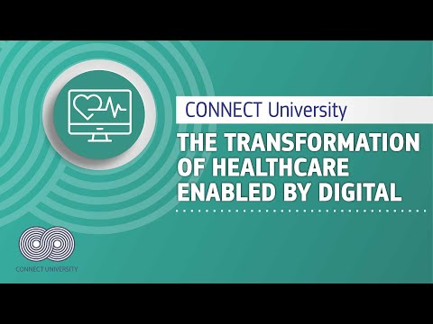 A European perspective on the transformation of healthcare enabled by digital | CONNECT University