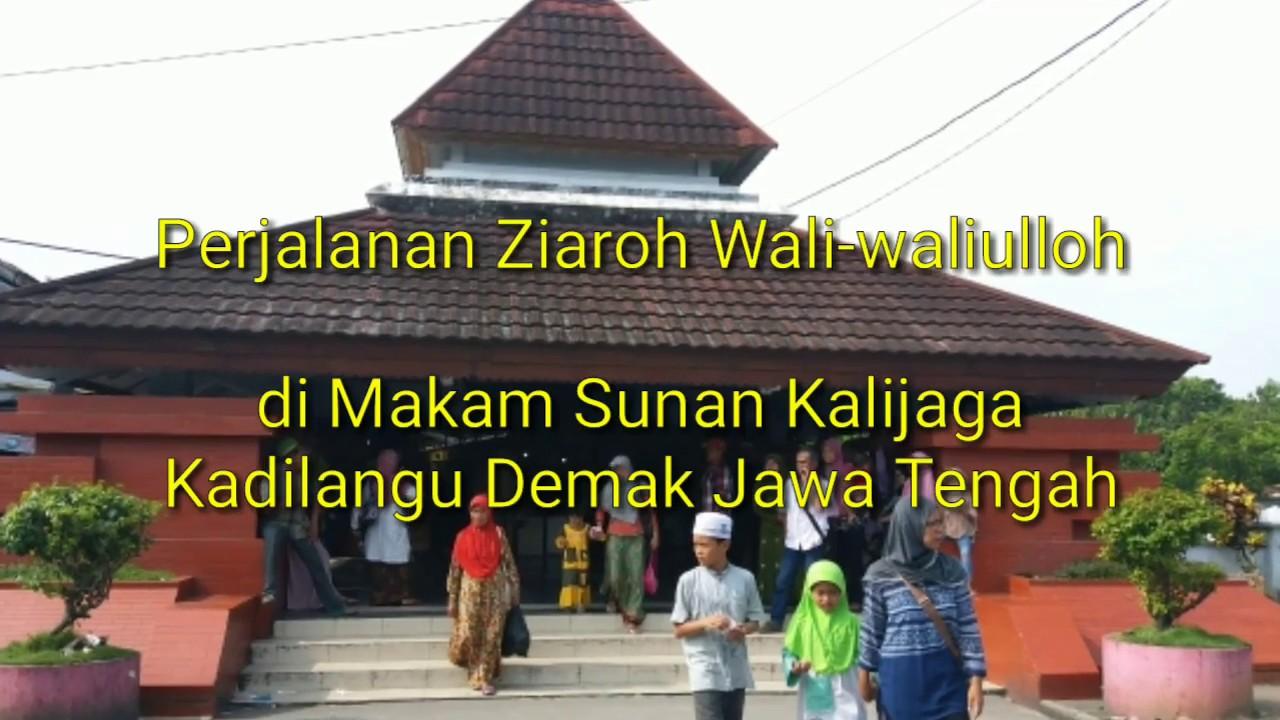 Makam Sunan Kalijaga Ziarah Walisongo Youtube