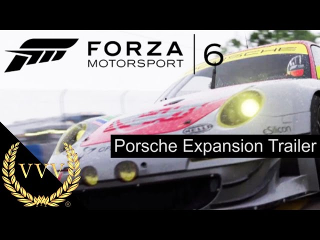 Forza Motorsport 6 Porsche Expansion Trailer