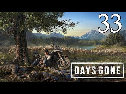Days Gone - Let&39;s Play Part 33: Moments of Lucidity