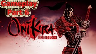 Onikira - Demon Killer Gameplay Part 6 [1080p PC HD]