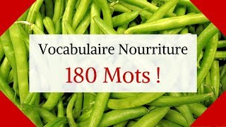 Vocabulaire Anglais de la Nourriture (180 mots !)
