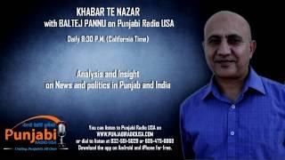 10 Sept 2014 | Baltej Pannu | Khabar Te Nazar | Punjabi Radio USA