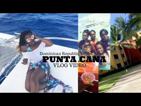 Holiday Vlog Dominican Republic-Punta Cana 2017