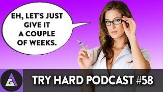 Sam's Hot Doctor | Try Hard Podcast #58