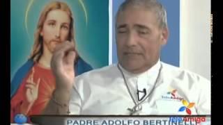 Teleamiga Trotamundos Padre adolfo bertinelli porque lo llaman el cura sanador
