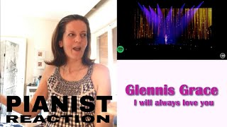 I will always love you Glennis Grace REACTION