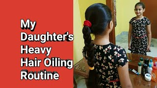 My Daughter's Heavy Hair Oiling Routine with Silk Tight Braid #Life is Beautiful