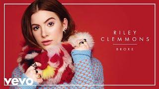 Riley Clemmons - Broke (Audio)