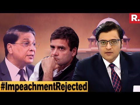Impeachment Rahul Gandhi's Biggest Blunder? | The Debate With Arnab Goswami