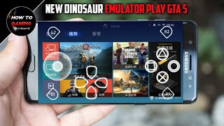 ||NEW DINOSAUR EMUALTOR WITH GTA 5 ISO FILE||HOW TO DOWNLOAD GTA 5 GAME ON ANDROID||REAL||APK+DATA||