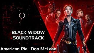Don McLean - American Pie | Black Widow Soundtrack